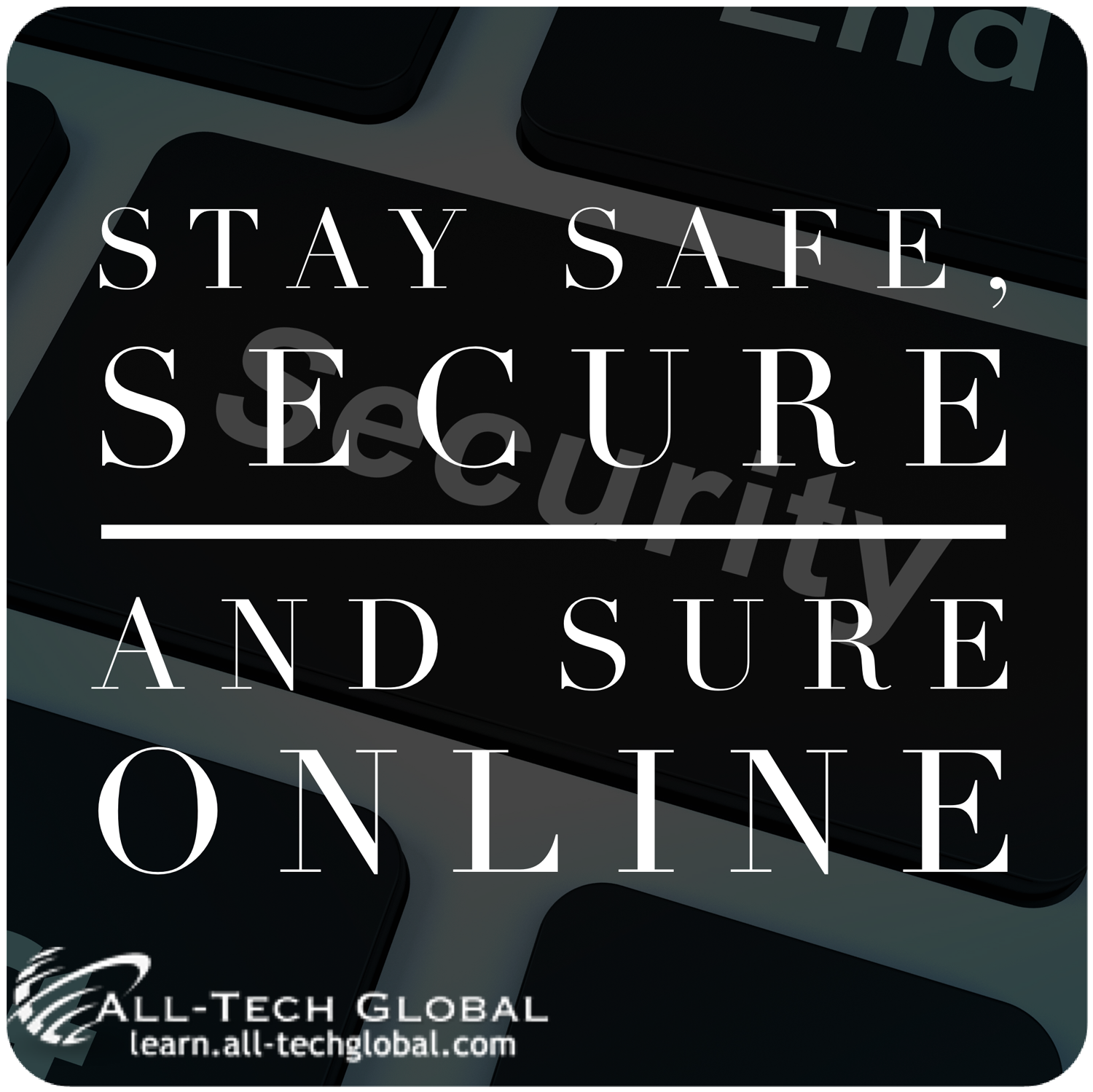 Stay Safe, Secure and Sure Online
